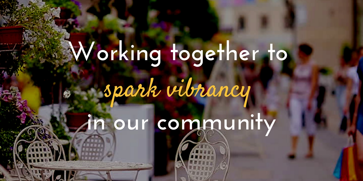Working together to spark vibrancy in our community
