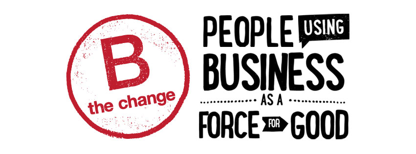 B the change: People using business as a force for good
