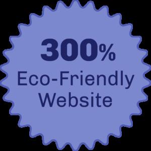 300 Percent Eco-Friendly Website.