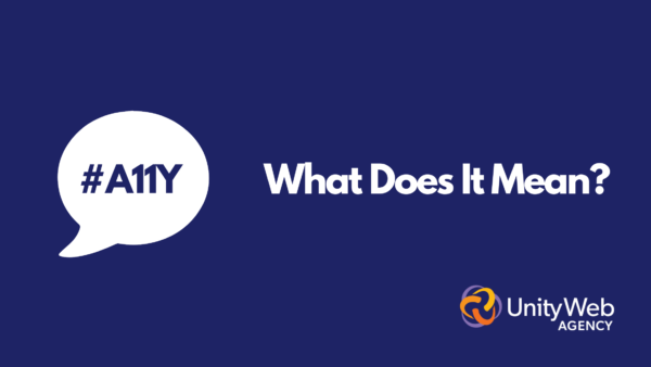 #A11Y. What Does It Mean?