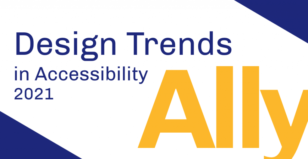Design Trends in Accessibility 2021