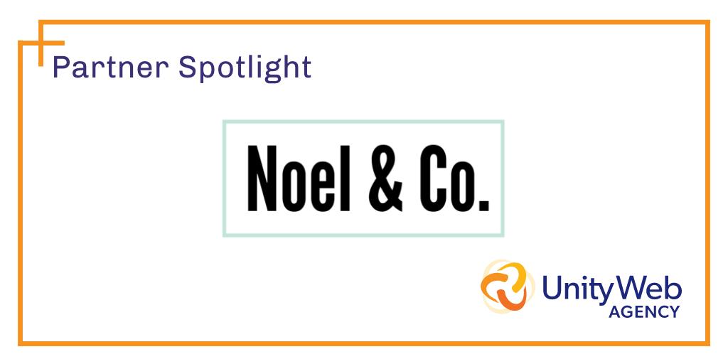 Partner Spotlight: Noel & Co.